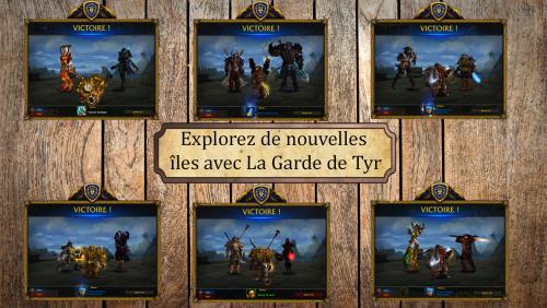 Explorez de nouvelles îles avec La Garde de Tyr